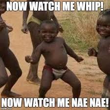 Nae Nae Meme - third world success kid meme imgflip