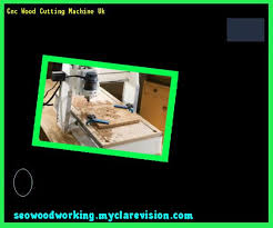 Wood Cnc Machine Uk by Cnc Machine For Woodworking 145902 Woodworking Plans And