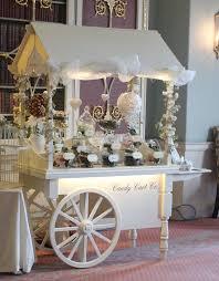 Candy Buffet Wedding Ideas by Best 25 Wedding Sweet Cart Ideas On Pinterest Candy Cart Sweet