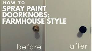 how to spray paint kitchen cupboard handles tutorial how to spray paint doorknobs farmhouse diy update a door