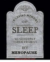 Ving Meme - ving meay sleep so suddenly taken from us menopause tter50 com omen