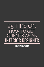 Interior Design Online Business 25 Tips On How To Get Clients As An Interior Designer Interiors