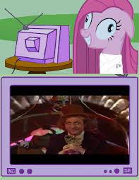 Pie Meme - pinkie pie meme willy wonka 2 by joezilla1991 on deviantart