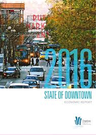 2016 state of downtown economic report by realogics sotheby u0027s