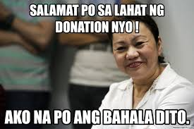 Donation Meme - po sa lahat ng donation nyo