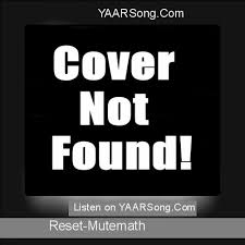 mutemath reset free mp3 download reset mp3 song download mutemath yaarsong com