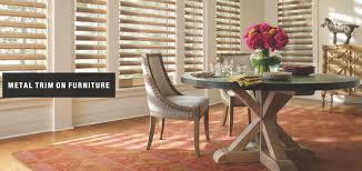 metal trim on furniture at home blinds u0026 decor inc fort myers