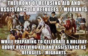 Thanks Giving Meme - thanksgiving refugees meme on imgur