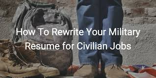 Sample Resume Military To Civilian by How To Rewrite Your Military Resume For Civilian Jobs Png
