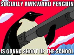 Socially Awkward Penguin Memes - gt today i made an awkward penguin meme gt the meme was