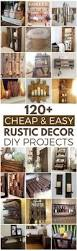 120 cheap and easy diy rustic home decor ideas diy furniture