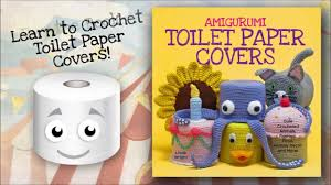 dog toilet paper holder crocheted toilet paper covers youtube