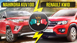 renault mahindra mahindra kuv100 vs renault kwid comparison youtube