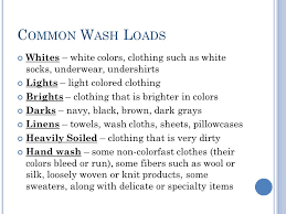 how to wash light colored clothes the laundry process as a result of completing this activity you will