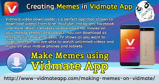 Best App To Make Memes - vidmate video downloader is one of the best video downloading tool