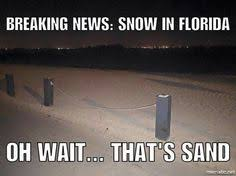 Florida Winter Meme - don t cry northerners memes of winter in florida weather