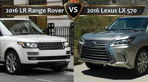 land rover range rover 2016 2016 lexus lx vs land rover range rover by the numbers youtube