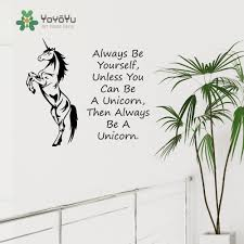 compare prices on unicorn wall murals online shopping buy low unicorn horse wall art sticker always be yourself unless you can be a unicorn quotes decal