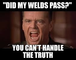 Welder Memes - welder memes we all know that guy who gets butthurt when