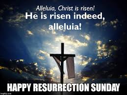He Is Risen Meme - jesus defeated the power of death imgflip