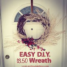 easy d i y 3 50 wreath live like you are rich