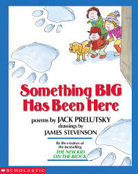 jack prelutsky thanksgiving poems something big has been here by jack prelutsky scholastic
