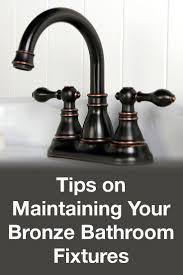 tips on maintaining your bronze bathroom fixtures overstock com