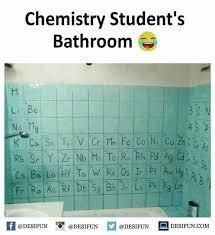Chemistry Memes - dopl3r com memes chemistry students bathroom li be no ma b c