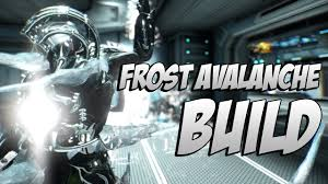 Icy Avalanche Warframe Frost Avalanche Build Youtube
