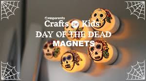 day of dead candle magnets crafts for kids pbs parents youtube