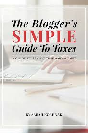 blogger guide pdf the blogger s simple guide to taxes pdf ebook instant digital