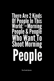 funny good morning quotes and wishes quotes u0026 sayings