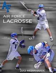 2013 air force lacrosse media guide by air force sports