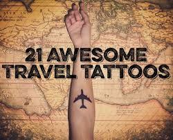 30 best travel tattoo ideas images on pinterest tattoo ideas