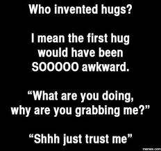 Who Invented Memes - who invented hugs funny quotes