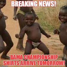 Alabama Football Memes - alabama chionship shirts imgflip