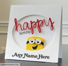 minions birthday cards for kids with name