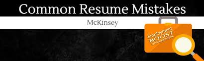 Resume Mistakes Common Resume Mistakes Mckinsey Consulting Edition