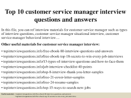 top10customerservicemanagerinterviewquestionsandanswers 150403041702 conversion gate01 thumbnail 4 jpg cb u003d1428052667