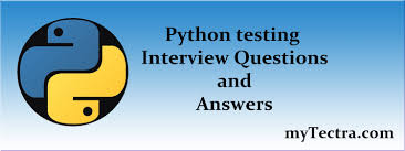 top python testing interview questions and answers 2017