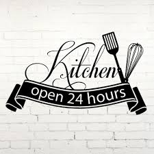 Home Decorators Hours Home Decorators Hours Moms Kitchen Open 24 Hours Vinyl Decal