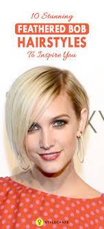 featheres sides bob hairstyle 10 stunning feathered bob hairstyles to inspire you bob