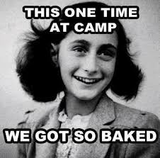 Anne Meme - so baked anne frank know your meme