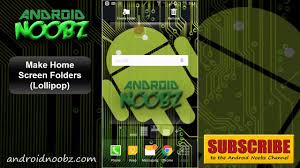 how to make folders on android how to make folders on android home screen lollipop update