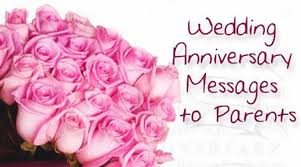 wedding wishes to parents wedding anniversary messages to parents