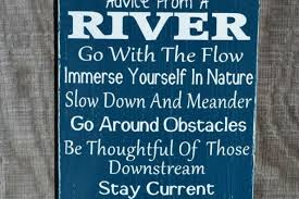 river home decor river sign advice from a river river home decor river river