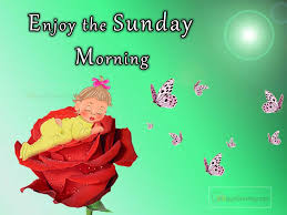 sunday special images and wishes greetings applegreetings