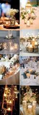 Creative Wedding Centerpiece Ideas by 50 Fancy Candlelight Ideas To Add Romance To Your Weddings