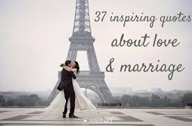 inspiring quotes about and marriage hitched co uk