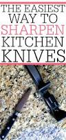 How To Sharpen Kitchen Knives At Home The Easiest Way To Sharpen Kitchen Knives Frugally Blonde